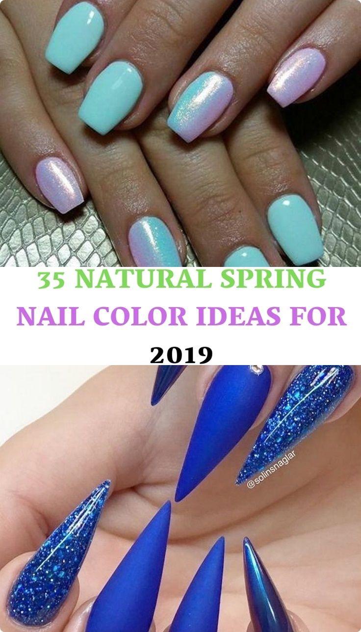 35 Natural Spring Nail Color Ideas For 2019 Nail Designs