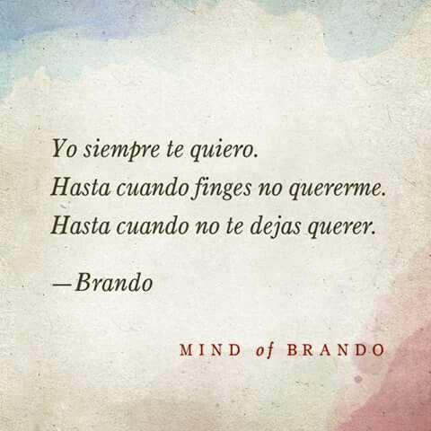 Palabras de Amor y de Aliento ❤ mind of brando ..
