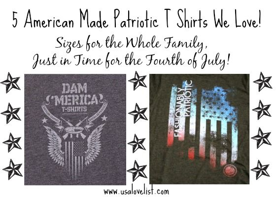 Five American Made Patriotic T Shirts for 4th of July and All Year Long http://www.usalovelist.com/five-american-made-patriotic-t-shirts-love/?utm_campaign=coschedule&utm_source=pinterest&utm_medium=Sarah%20Wagner%20(PSMM)&utm_content=Five%20American%20Made%20Patriotic%20T%20Shirts%20for%204th%20of%20July%20and%20All%20Year%20Long