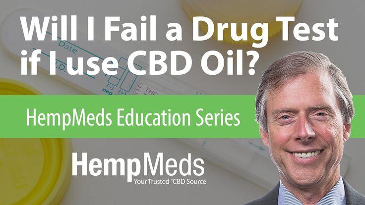 HempMeds Education Series - Will I Fail a Drug Test if I Use CBD Oil?