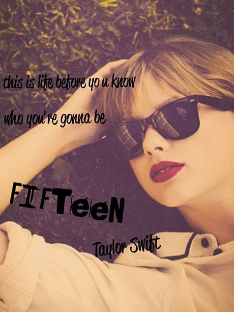心に残る歌詞。taylor swift「Fifteen」