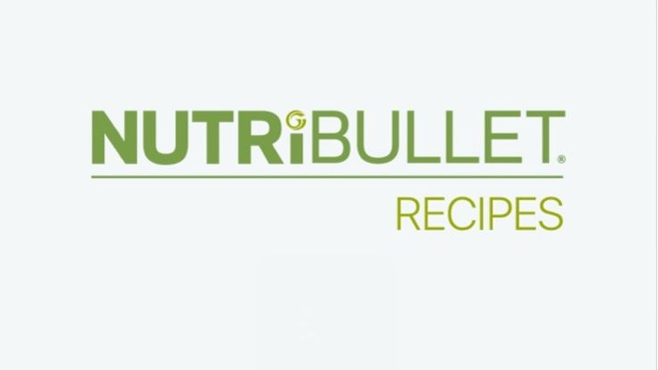 nutribullet recipes app smoothie recipes