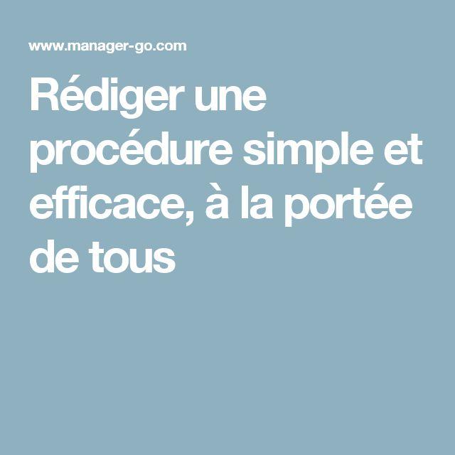 Rédiger une procédure simple et efficace, à la portée de tous
