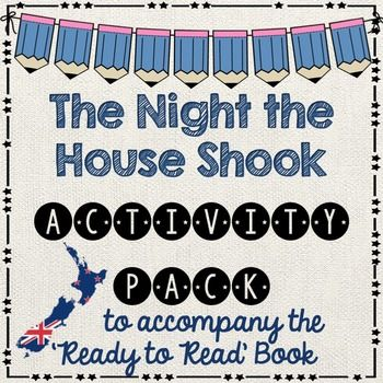 The Night the House Shook - Ready to Read New Zealand - BLUEThis activity pack is follow up work after your guided reading session. All follow up work relates to the book. It is assumed that students have had a guided reading lesson BEFORE undertaking these activities.