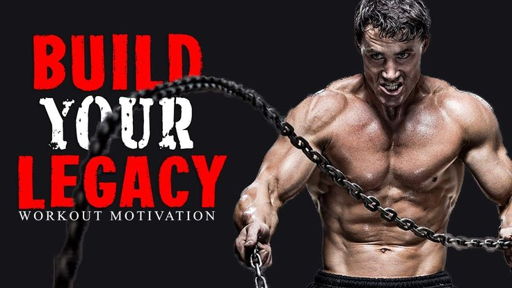 Best Workout Motivation Video of 2017 - BUILD YOUR LEGACY