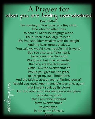 A Prayer for When You're Feeling Over Whelmed