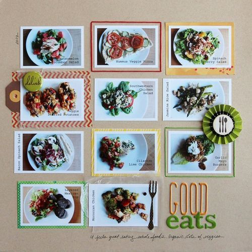Good Eats - would be a great scrapbook page for all those food pictures from a cruise.