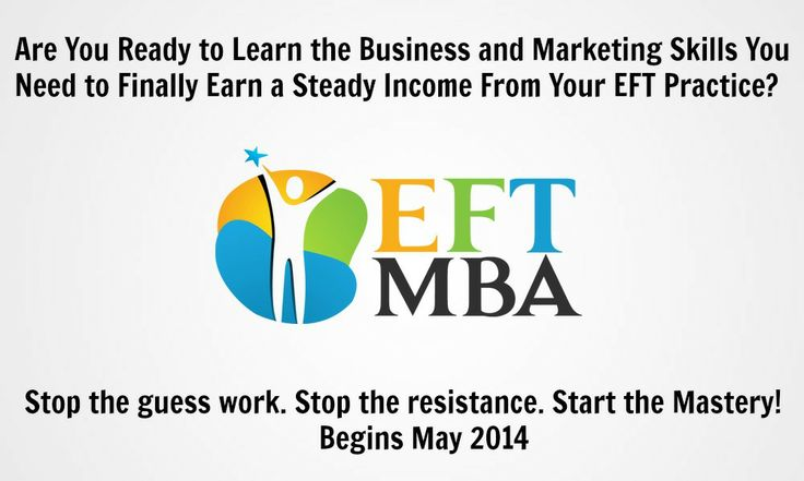 #EFT Business Mastery starts with knowledge and release of resistance to succeeding http://www.eftmba.com