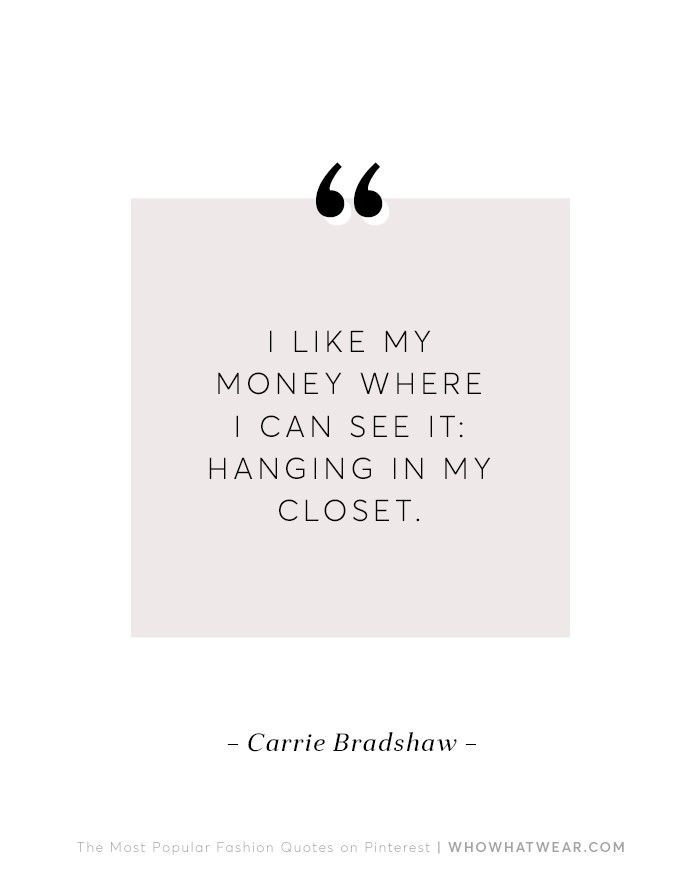 The 10 Most Popular Fashion Quotes On Pinterest Fashion Quotes Fashion Quotes Inspirational Shopping Quotes