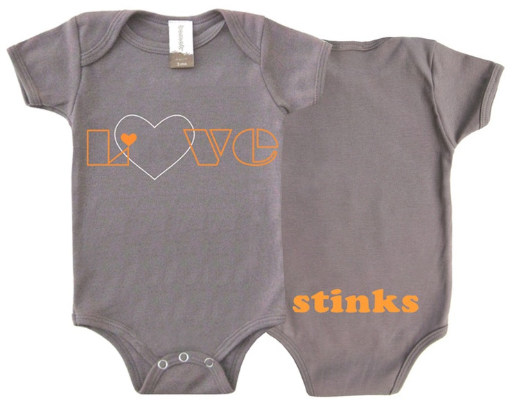 Love (front) Stinks (back) Organic Onesie, made in usa!