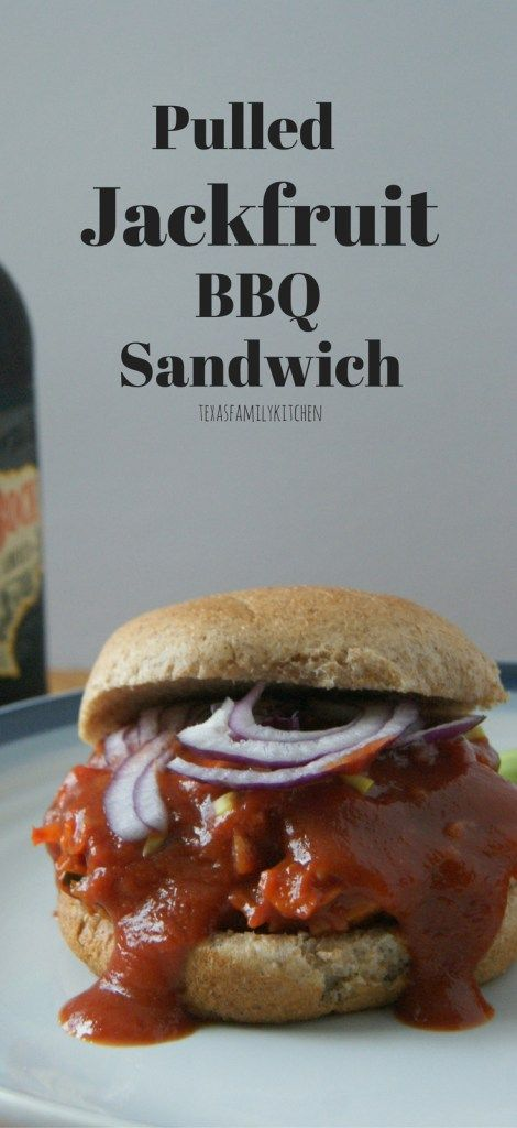 Pulled Jackfruit BBQ Sandwich | Bar-B-Que | Fourth of July | Grill | Texas Family kitchen