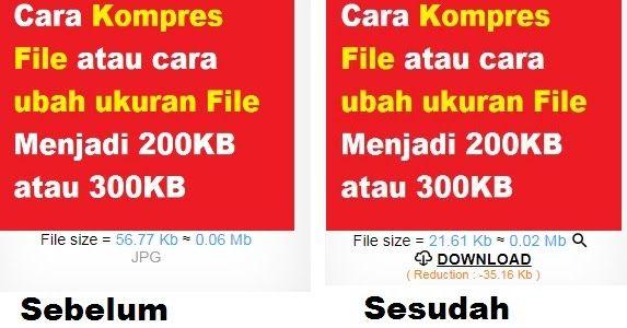 Cara Kompres File Atau Cara Ubah Ukuran File Menjadi 200kb Atau 300kb Pengukur Membaca