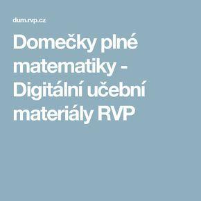 Domečky plné matematiky - Digitální učební materiály RVP
