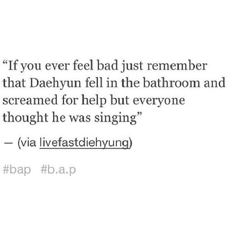 """ ""Screamed For Help"" Confused For Singing? That's So Sad, It's Funny Lol""  Daehyun, BAP"