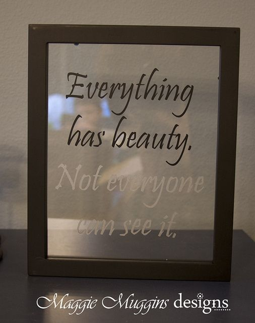Vinyl Quote on Floating Glass by Maggie Muggins Designs, via FlickrVinyls Fees