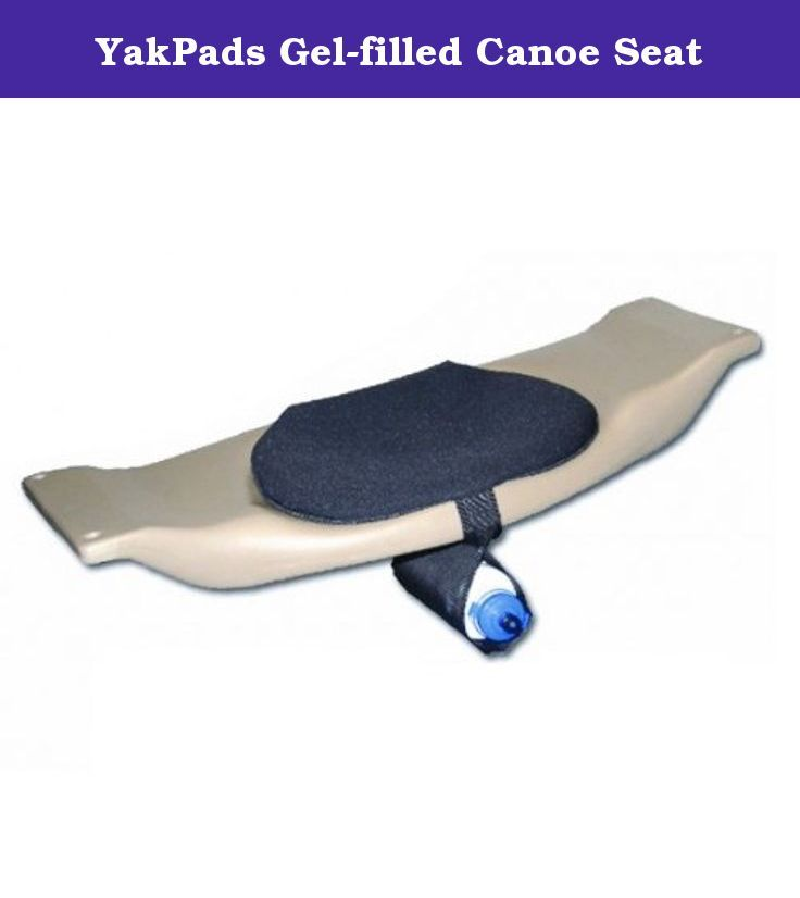 YakPads Gel-filled Canoe Seat. This gel-filled canoe seat cushion is ideal for enjoying comfort on a canoe all day. The Yakpads Canoe Saddle allows you to stay on the water longer in comfort thanks to YakPad's proprietary comfort gel padding. It is soft enough to provide dramatic improvements in comfort, yet thin enough that it doesn't raise your center of gravity. Made with rugged polyproplene laminated to neoprene seating surface with Non-skid backing on seat bottom for no slipping…