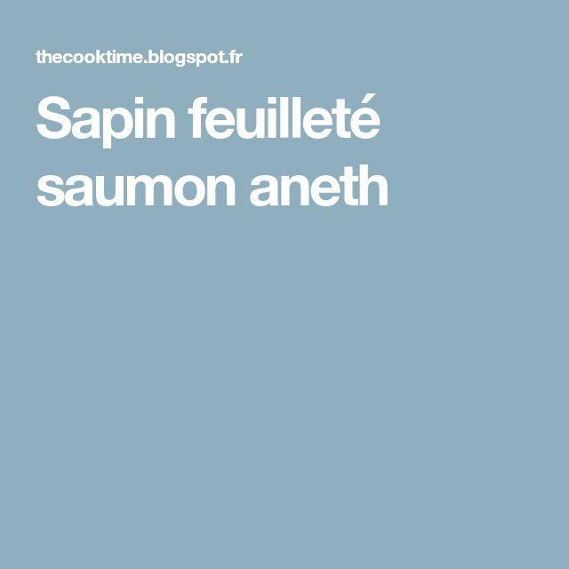 Sapin feuilleté saumon aneth