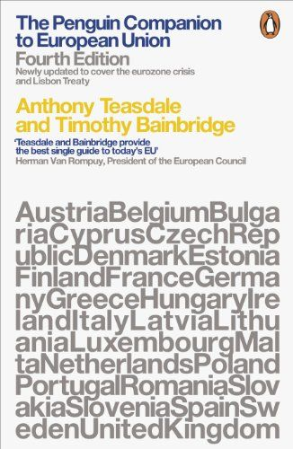 The Penguin Companion to European Union: Fourth edition: Amazon.de: Anthony Teasdale, Timothy Bainbridge: Englische Bücher