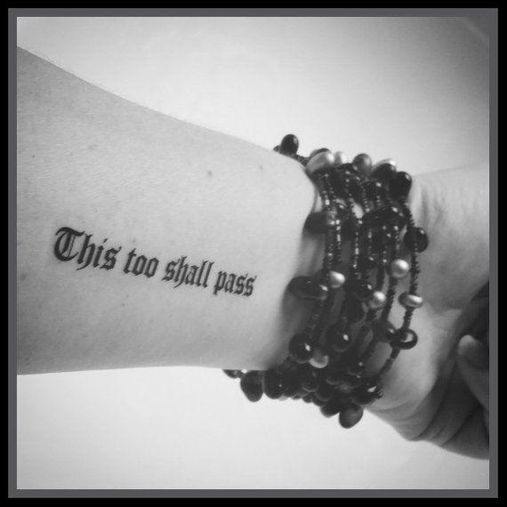 Quote tattoo Temporary tattoo fake tattoo quote tattoo this too shall pass inspirational quote tattoo