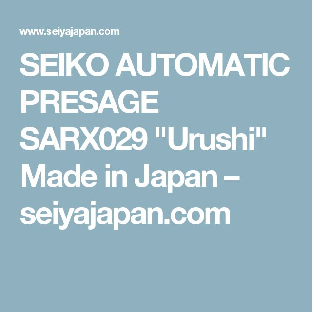 "SEIKO AUTOMATIC PRESAGE SARX029 ""Urushi"" Made in Japan – seiyajapan.com"