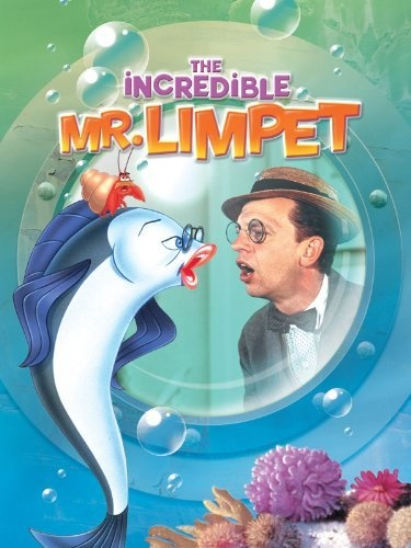 The Incredible Mr. Limpet~I loved this movie, this and the Ghost and Mr. Chicken.