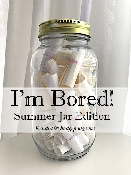 """I'm Bored Jar Summer Edition - Great boredom buster ideas for all ages to beat the """"Mom! I'm bored!"""" you might hear this summer."""