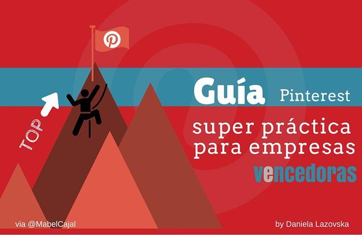 Guía super práctica de Pinterest para empresas turísticas vencedoras.