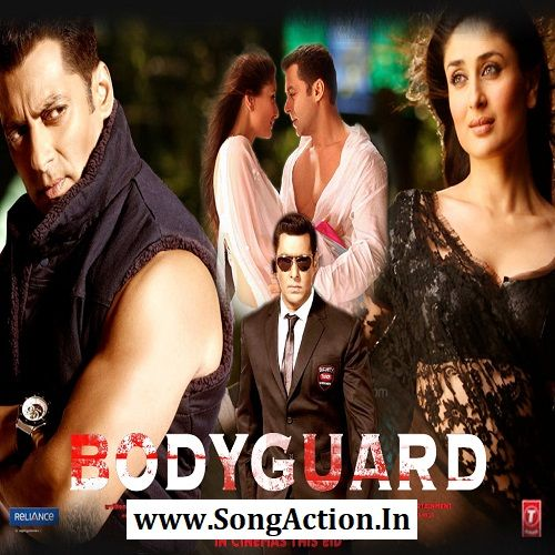 Bodyguard Mp3 Songs Download , www SongAction In , mp3
