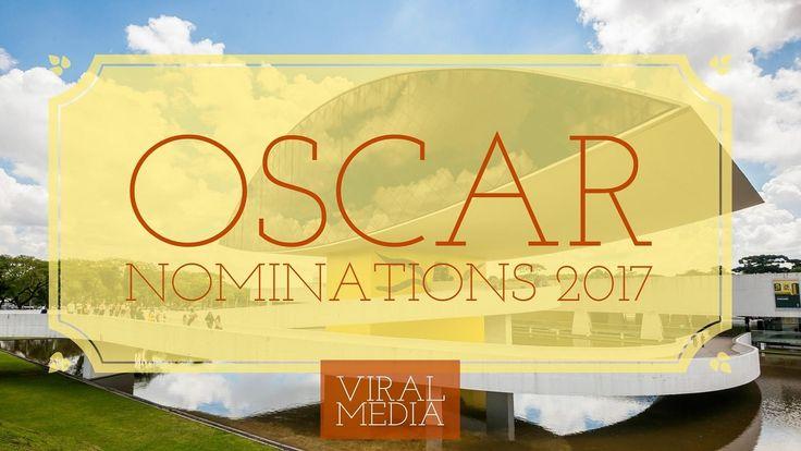 Oscar Nominations 2017 The Full List
