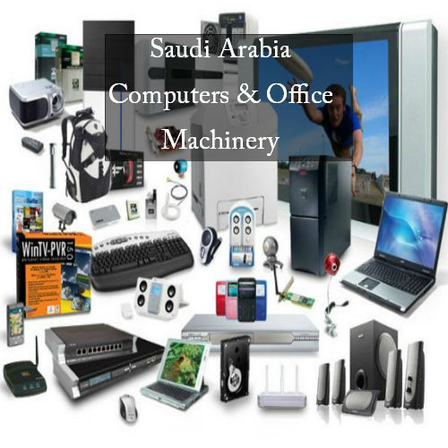 #Computers and #OfficeMachinery in #SaudiArabia