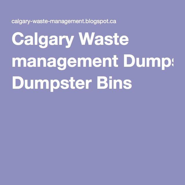 Calgary Waste management Dumpster Bins