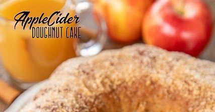 Apple Cider Doughnut Cake | Plain Chicken® #appleciderchicken Apple Cider Dough…