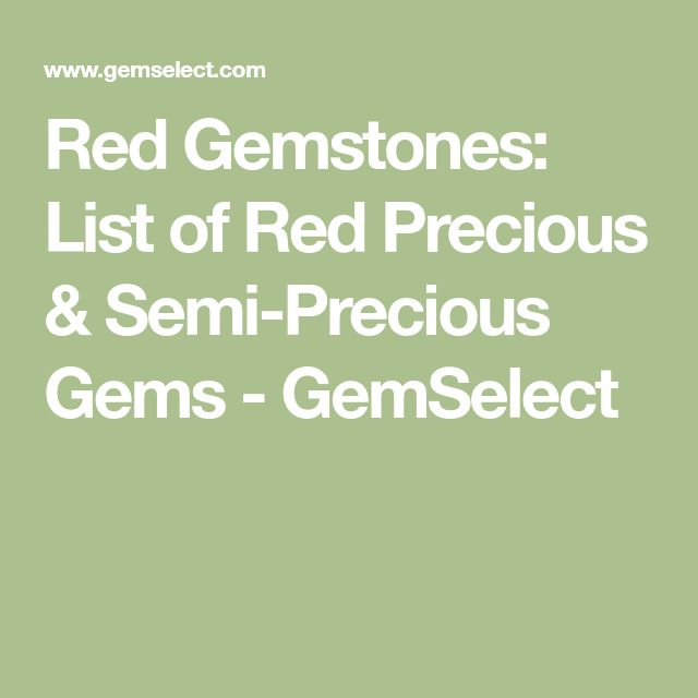 Red Gemstones: List of Red Precious & Semi-Precious Gems - GemSelect