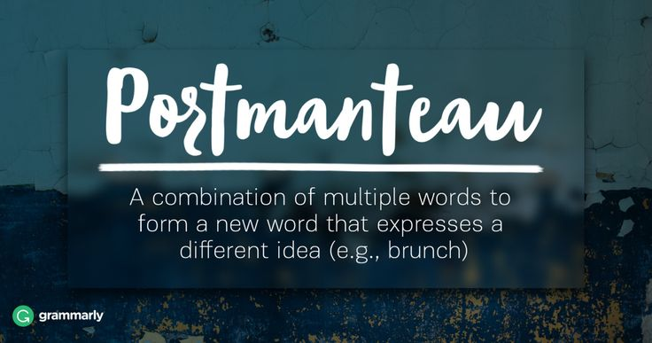 Literary Terms - Portmanteau