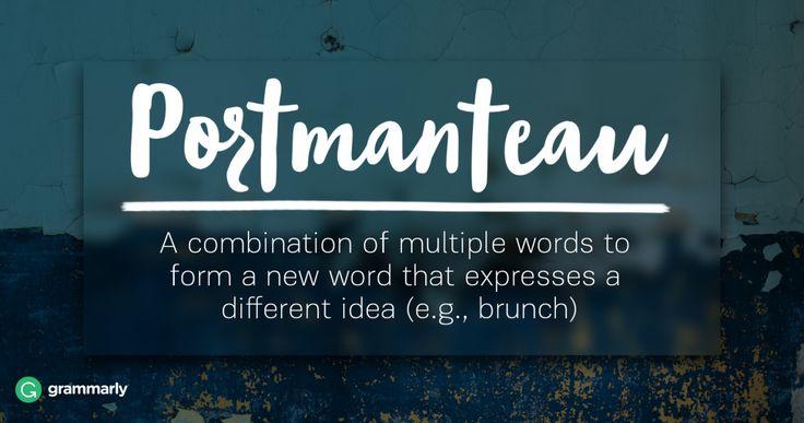 Literary Terms - Portmanteau