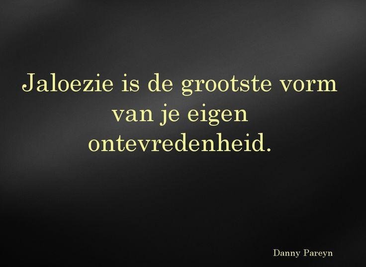 spreuken over jaloezie Jaloezie | waarheden   truth | Pinterest | Quotes, Dutch quotes  spreuken over jaloezie