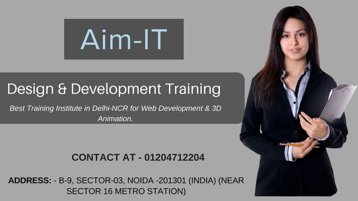 Affordable and Best IT Training Institute in  Noida, Delhi for Web Development & 3D Animation design. AIM-IT provides live project training with experience letter for the course duration and 100% job assistance.   #web_design #web_development #animation_design #php_training #dot_net_training  Call at - 01204712204  Email - hello@aim-it.org