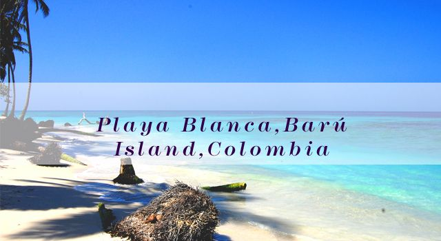 Playa blanca. Colombia.  One of the most amazing places u can ever visit