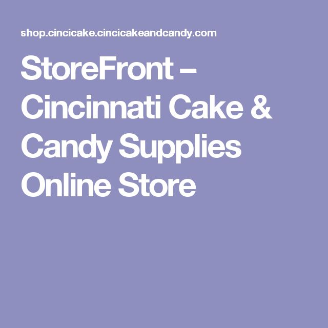 StoreFront – Cincinnati Cake & Candy Supplies Online Store