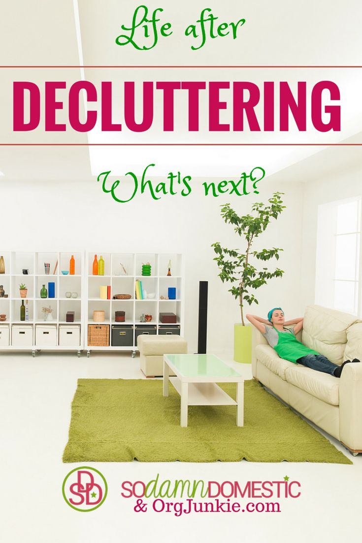 Life After Decluttering – What's Next?