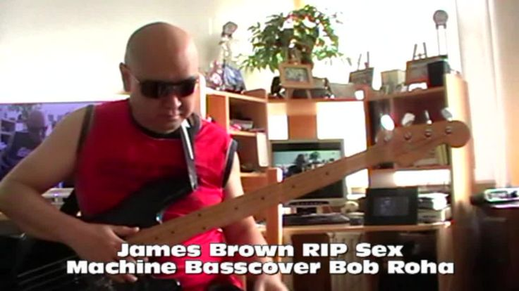 James Brown RIP Sex Machine Basscover Bob Roha