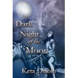 Dark Night of the Moon ((Western Romance Series)) (Holding On To Heaven) (Kindle Edition)By Keta Diablo