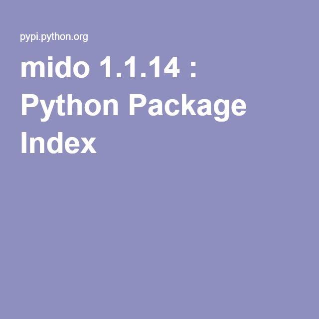 mido 1.1.14 Python Package Index (met afbeeldingen)
