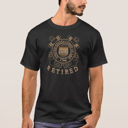Retired Coast Guard T-Shirt - tap, personalize, buy right now!
