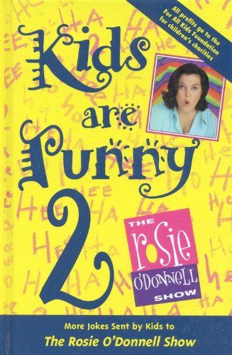 Rosie O'Donnell - Kids Are Punny 2 (Grand Central Publishing)