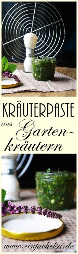 {Aufstriche&Dips} Kräuterpaste aus Gartenkräutern