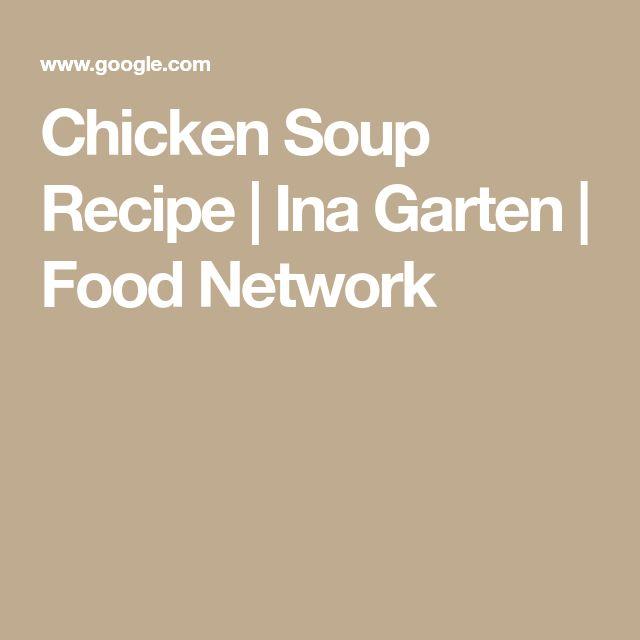 Chicken Soup Recipe | Ina Garten | Food Network