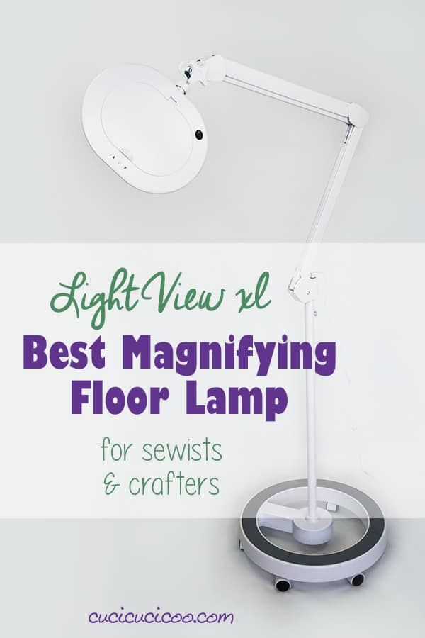 Best Magnifying Floor Lamp For Sewing And Crafting Lightview Xl Floor Lamp Magnifier Lamp