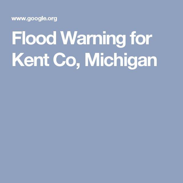 Flood Warning for Kent Co, Michigan
