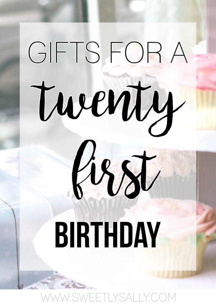 Gift Ideas for a Twenty First Birthday